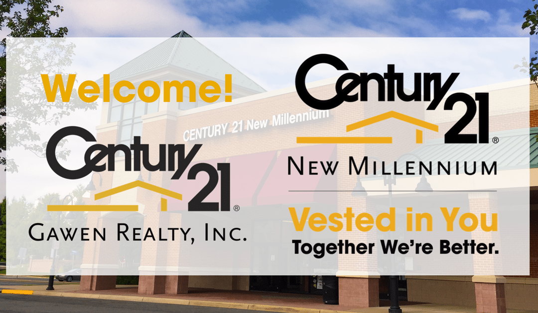 CENTURY 21 New Millennium Expands Footprint to Arlington, Merges in CENTURY 21 Gawen Realty