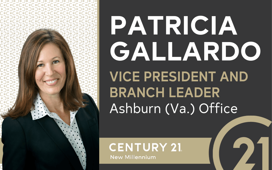 CENTURY 21 New Millennium Welcomes Patricia Gallardo as Vice President and Branch Leader of Ashburn (Va.) Office