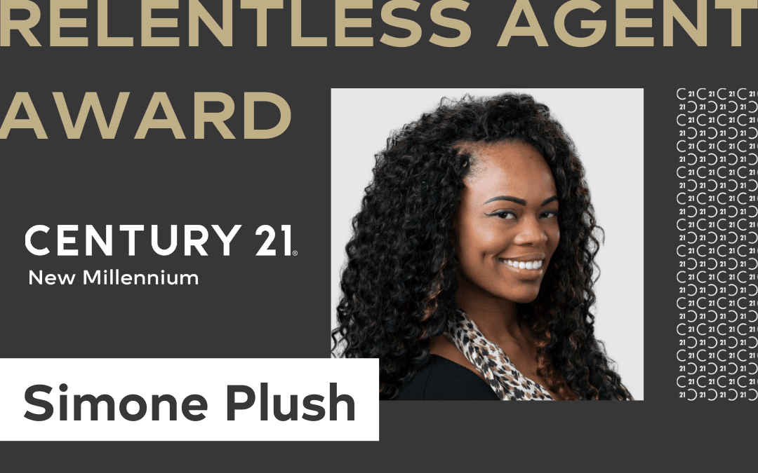 "Century 21 Real Estate Honors Simone Plush With ""Relentless Agent Award"""